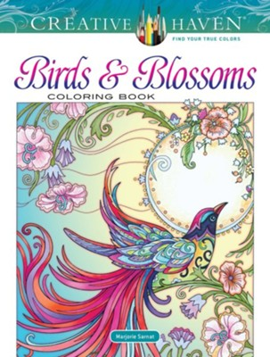 Birds and Blossoms Coloring Book  -     By: Marjorie Sarnat