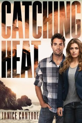 Catching Heat - eBook  -     By: Janice Cantore