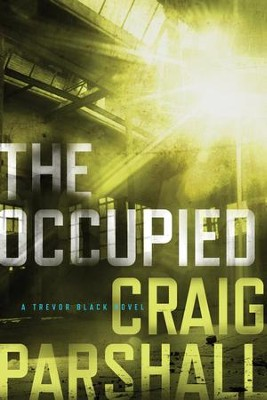 The Occupied - eBook  -     By: Craig Parshall