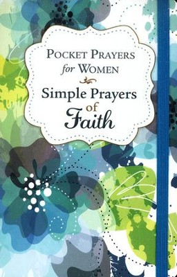 Pocket Prayers for Women: Simple Prayers of Faith  -