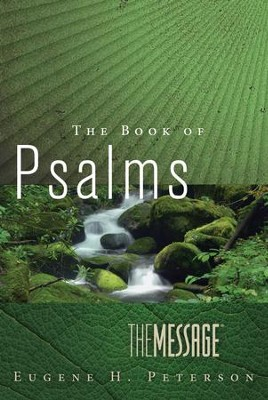 The Message The Book of Psalms - eBook  -     By: Eugene H. Peterson