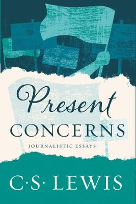 Present Concerns: And Other Essays - eBook  -     By: C.S. Lewis
