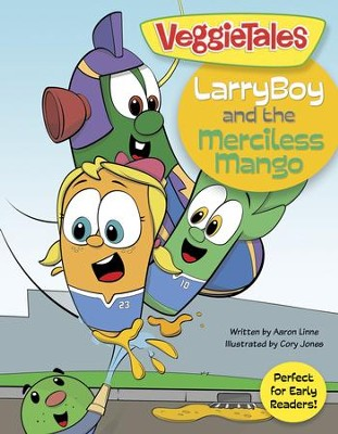LarryBoy and the Merciless Mango - eBook  -     By: Big Idea Entertainment LLC, Aaron Linne     Illustrated By: Cory Jones