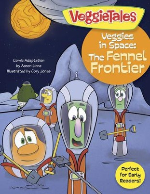Veggies in Space: The Fennel Frontier - eBook  -     By: Big Idea Entertainment LLC, Aaron Linne     Illustrated By: Cory Jones