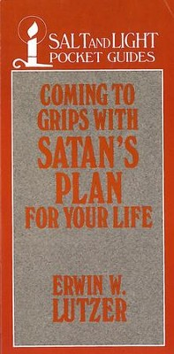 Coming to Grips with Satan's Plan For Your Life / Digital original - eBook  -     By: Erwin W. Lutzer