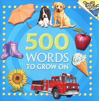 500 Words to Grow On   -