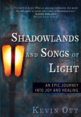 Shadowlands and Songs of Light - eBook   -     By: Kevin Ott