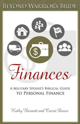 Finances: A Military Spouses Biblical Guide to Personal Finance - eBook  -     By: Carrie Daws, Kathy Barnett