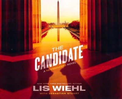 The Candidate - unabridged audio book on CD  -     By: Lis Wiehl, Sebastian Stuart