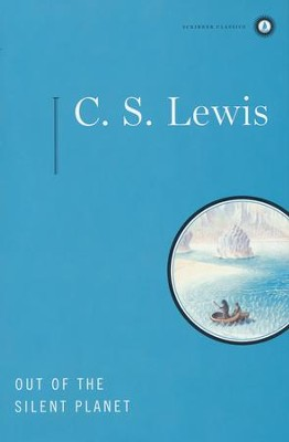 Out of the Silent Planet,  Space Trilogy Series  -     By: C.S. Lewis