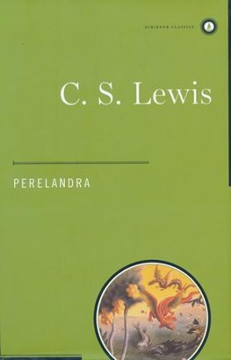 Perelandra, Space Trilogy Series  -     By: C.S. Lewis