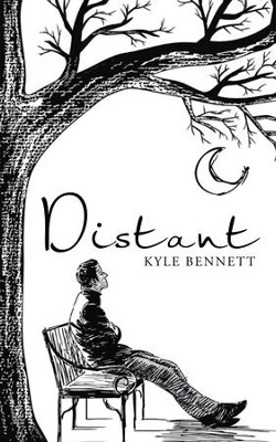 Distant - eBook  -     By: Kyle Bennett