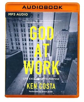 God at Work: Living Every Day with Purpose - unabridged audio book on MP3-CD  -     By: Ken Costa