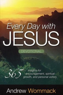 Every Day With Jesus Devotional: 365 Insights for Encouragement, Spiritual Growth, and Personal Victory  -     By: Andrew Wommack