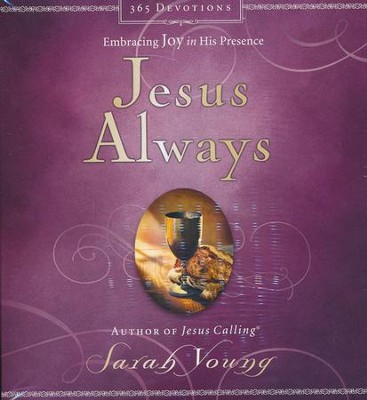 Jesus Always: Embracing Joy in His Presence - unabridged audio book on CD  -     By: Sarah Young