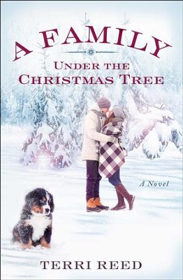 A Family Under the Christmas Tree: A Novel - eBook  -     By: Terri Reed