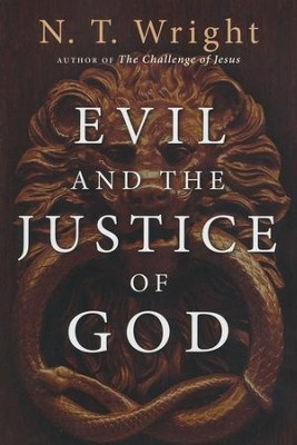 Evil and the Justice of God  -     By: N.T. Wright