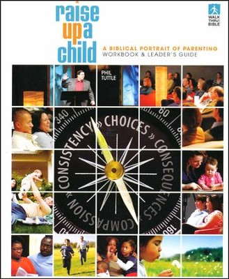 Raise Up A Child, Study Guide  -     By: Phil Tuttle