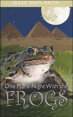 One More Night With The Frogs  -     By: Jesse Duplantis