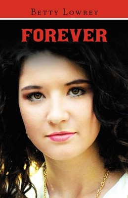 Forever - eBook  -     By: Betty Lowrey