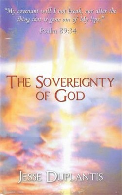 The Sovereignty of God  -     By: Jesse Duplantis