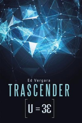 Trascender: Los Tres elementos - eBook  -     By: Ed Vergara