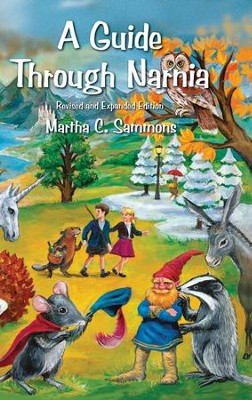 A Guide Through Narnia  -     By: Martha C. Sammons