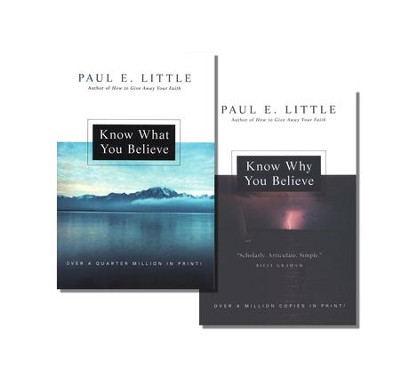 Know What & Why You Believe, 2 Volumes   -     By: Paul E. Little