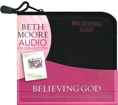 Believing God: Experiencing A Fresh Explosion of Faith (CD set)  -     By: Beth Moore