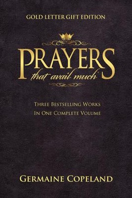 Prayers That Avail Much, Gold Letter Gift Edition   -     By: Germaine Copeland