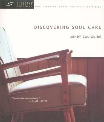 Discovering Soul Care  -     By: Mindy Caliguire