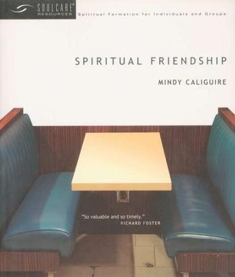 Spiritual Friendship  -     By: Mindy Caliguire