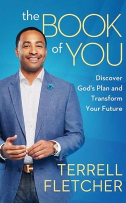 The Book Of You: Discover God's Plan and Transform Your Future - unabridged audio book on CD  -     By: Terrell Fletcher