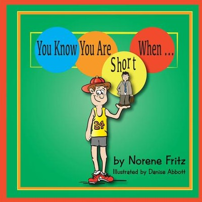 You Know You Are Short When... - eBook  -     By: Norene Fritz