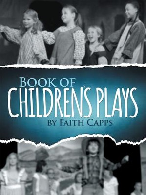 Book of Children's Plays - eBook  -     By: Faith Capps