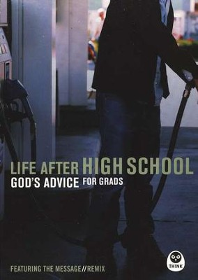 Life After High School: God's Advice for Grads (featuring the Message Remix)  -     By: Eugene H. Peterson