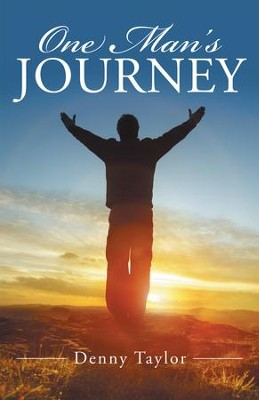 One Man's Journey - eBook  -     By: Denny Taylor