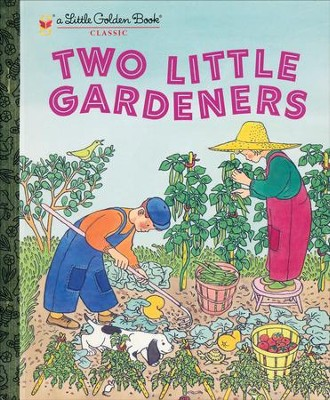 Two Little Gardeners  -     By: Margaret Wise Brown