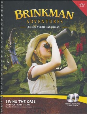 Brinkman Adventures Mission Themed Curriculum: Living the Call (Season 1 with Audio CD & Resource CD)  -     By: Sarah Bultman