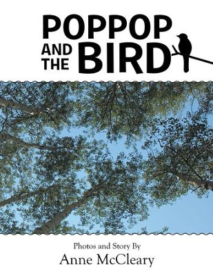 PopPop and The Bird - eBook  -     By: Anne McCleary