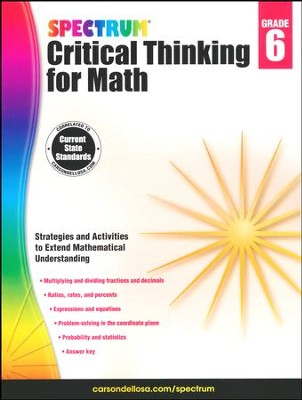 Spectrum Critical Thinking for Math, Grade 6   -