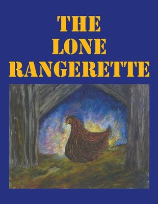 The Lone Rangerette - eBook  -     By: Jo Van Horn