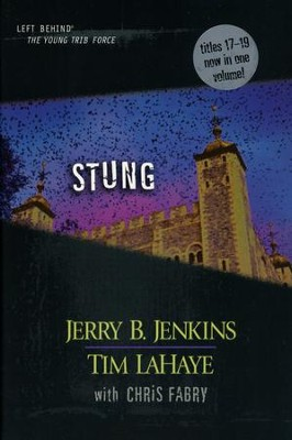 Left Behind: The Young Trib Force #5; Stung (Volumes 17-19)   -     By: Jerry B. Jenkins, Chris Fabry