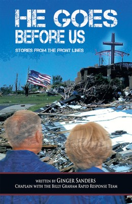 He Goes Before Us: Stories from the Front Lines - eBook  -     By: Ginger Sanders