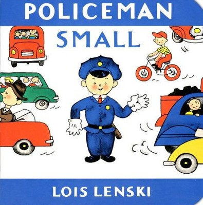 Policeman Small, Board Book   -     By: Lois Lenski