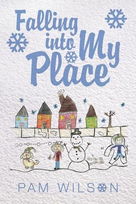 Falling into My Place - eBook  -     By: Pam Wilson