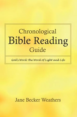 Chronological Bible Reading Guide: God's Word: the Word of Light and Life - eBook  -     By: Jane Becker Weathers