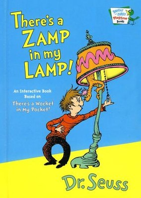 There's a Zamp in My Lamp  -     By: Dr. Seuss