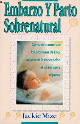 Embarazo y Parto Sobrenatural  (Supernatural Childbirth)  -