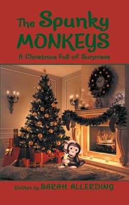 The Spunky Monkeys: A Christmas Full of Surprises - eBook  -     By: Sarah Allerding